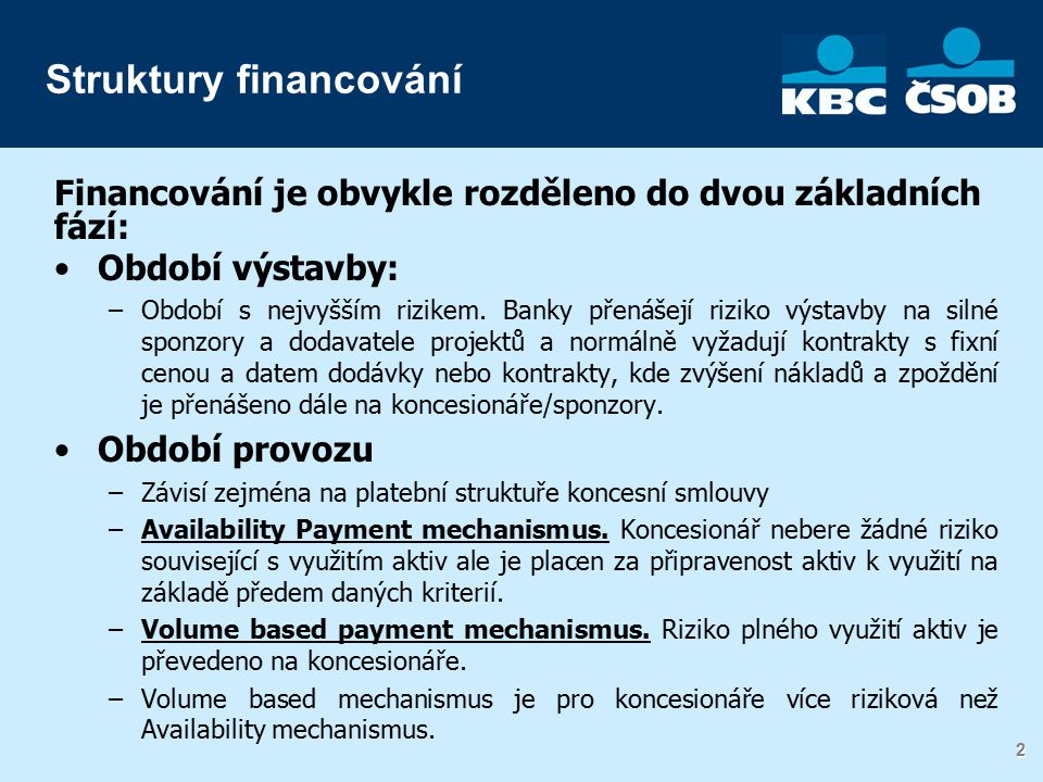 3 3 Co banka hledá v PPP projektech.