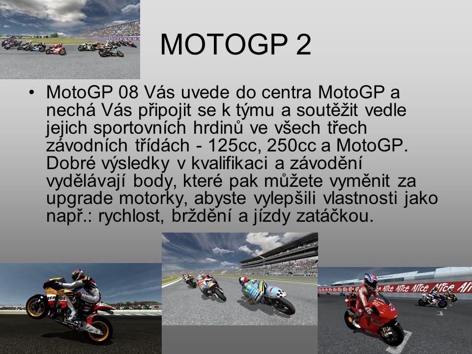 MOTOGP 2 MotoGP 08 Vás uvede do centra MotoGP a nechá Vás připojit se k týmu a soutěžit vedle jejich sportovních hrdinů ve všech třech závodních třídách - 125cc, 250cc a MotoGP.
