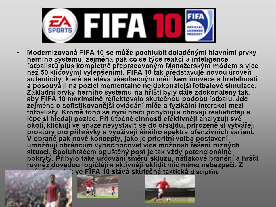 Modernizovaná FIFA 10 se může pochlubit doladěnými hlavními prvky herního systému, zejména pak co se týče reakcí a inteligence fotbalistů plus kompletně přepracovaným Manažerským módem s více než 50 klíčovými vylepšeními.