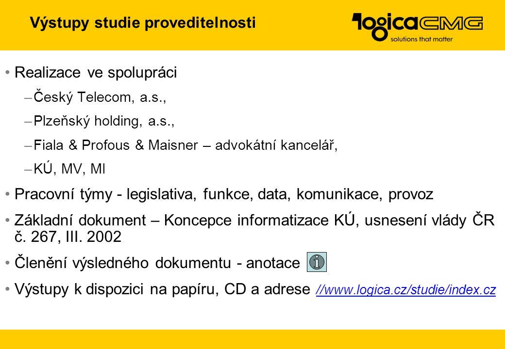 Logica a veřejná správa Dlouhodobé partnerství Systémová integrace Projektové řízení realizace Propracované analytické metody Procesní analýza je zákl