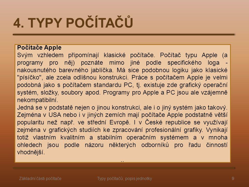 Počítače Apple Svým vzhledem připomínají klasické počítače.