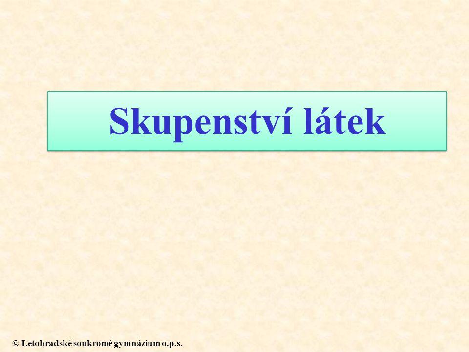 © Letohradské soukromé gymnázium o.p.s. Skupenství látek