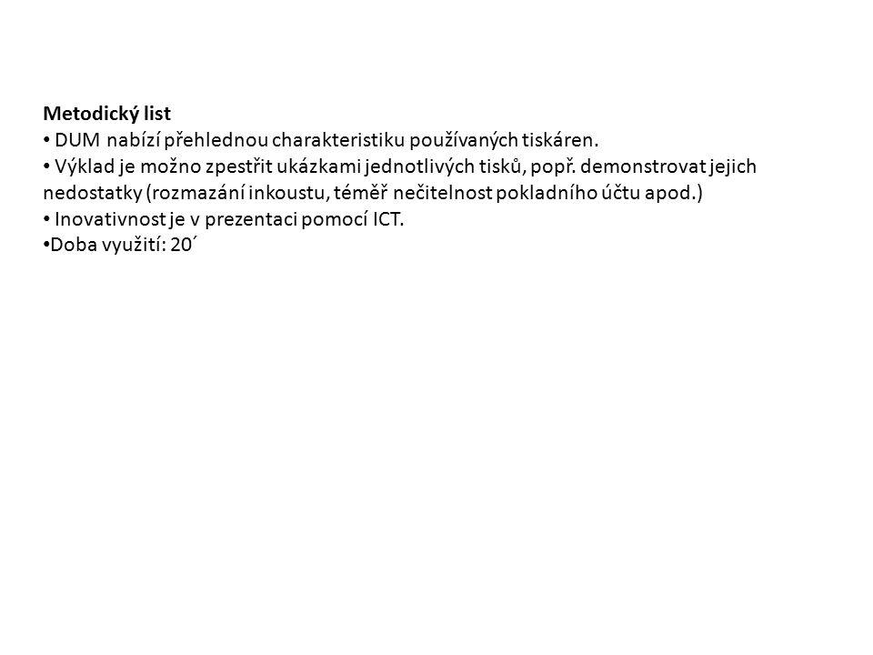 Metodický list DUM nabízí přehlednou charakteristiku používaných tiskáren.