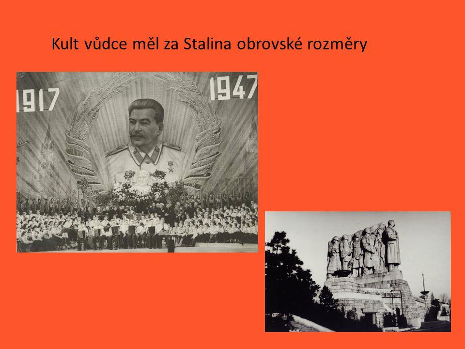 Kult vůdce měl za Stalina obrovské rozměry