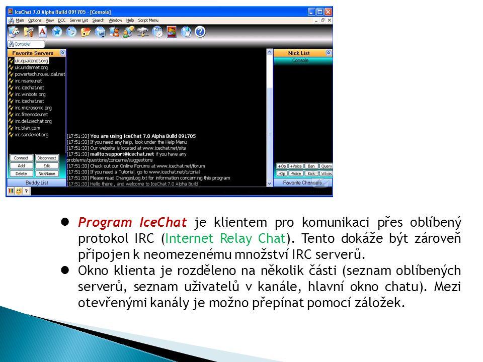 Program IceChat je klientem pro komunikaci přes oblíbený protokol IRC (Internet Relay Chat).
