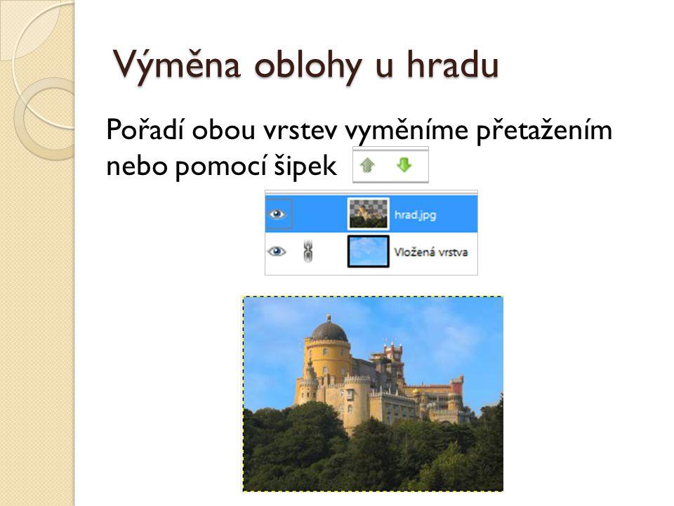 Výměna oblohy u hradu Vrstvy sloučíme v jednu