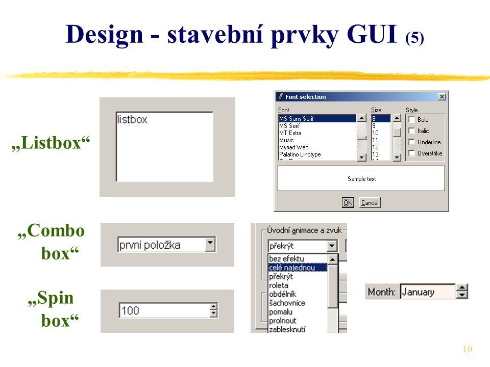 """10 Design - stavební prvky GUI (5) """"Listbox """"Combo box """"Spin box"""