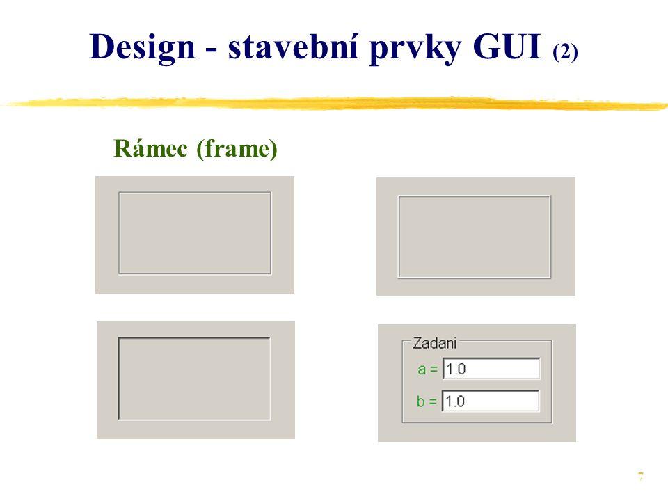 7 Design - stavební prvky GUI (2) Rámec (frame)