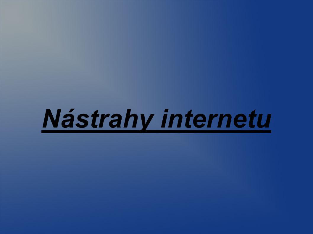 Nástrahy internetu