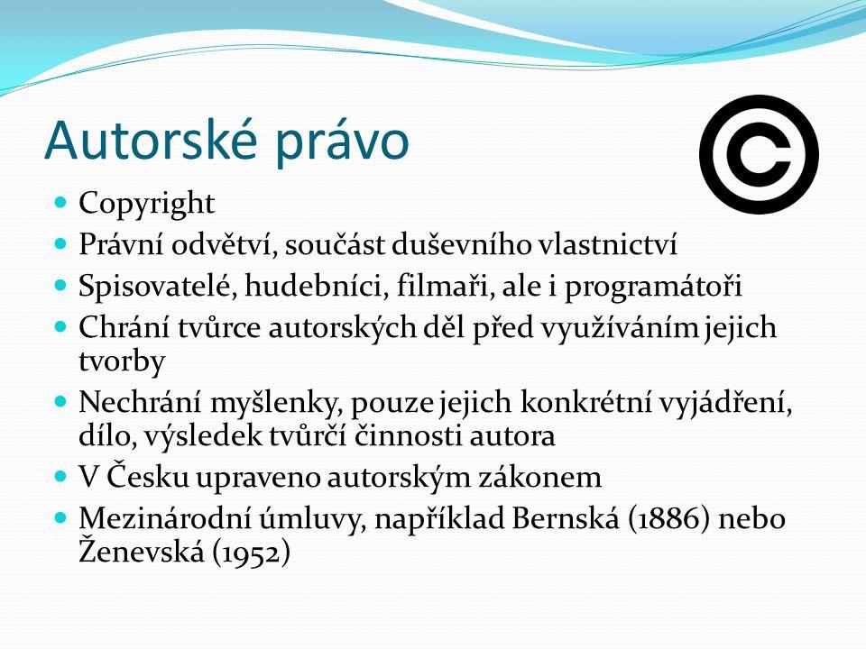 Autorské právo Copyright Právní odvětví, součást duševního vlastnictví Spisovatelé, hudebníci, filmaři, ale i programátoři Chrání tvůrce autorských děl před využíváním jejich tvorby Nechrání myšlenky, pouze jejich konkrétní vyjádření, dílo, výsledek tvůrčí činnosti autora V Česku upraveno autorským zákonem Mezinárodní úmluvy, například Bernská (1886) nebo Ženevská (1952)