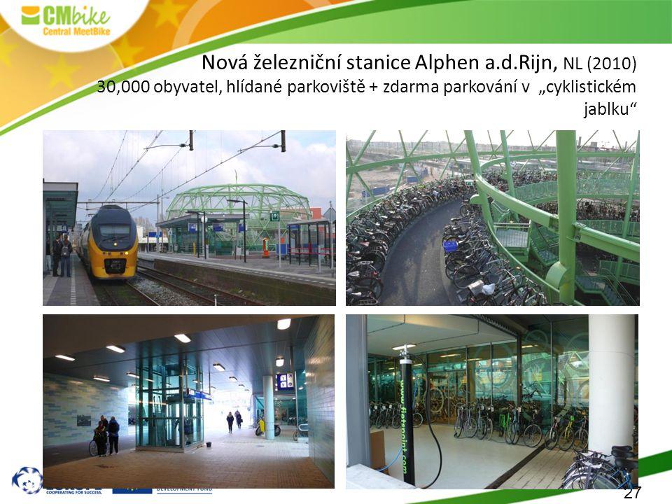 """27 Nová železniční stanice Alphen a.d.Rijn, NL (2010) 30,000 obyvatel, hlídané parkoviště + zdarma parkování v """"cyklistickém jablku"""