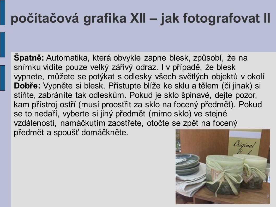 počítačová grafika XII – jak fotografovat II 14.Kam s fotkami.