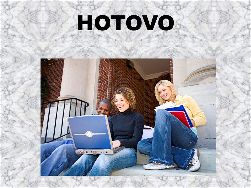 HOTOVO