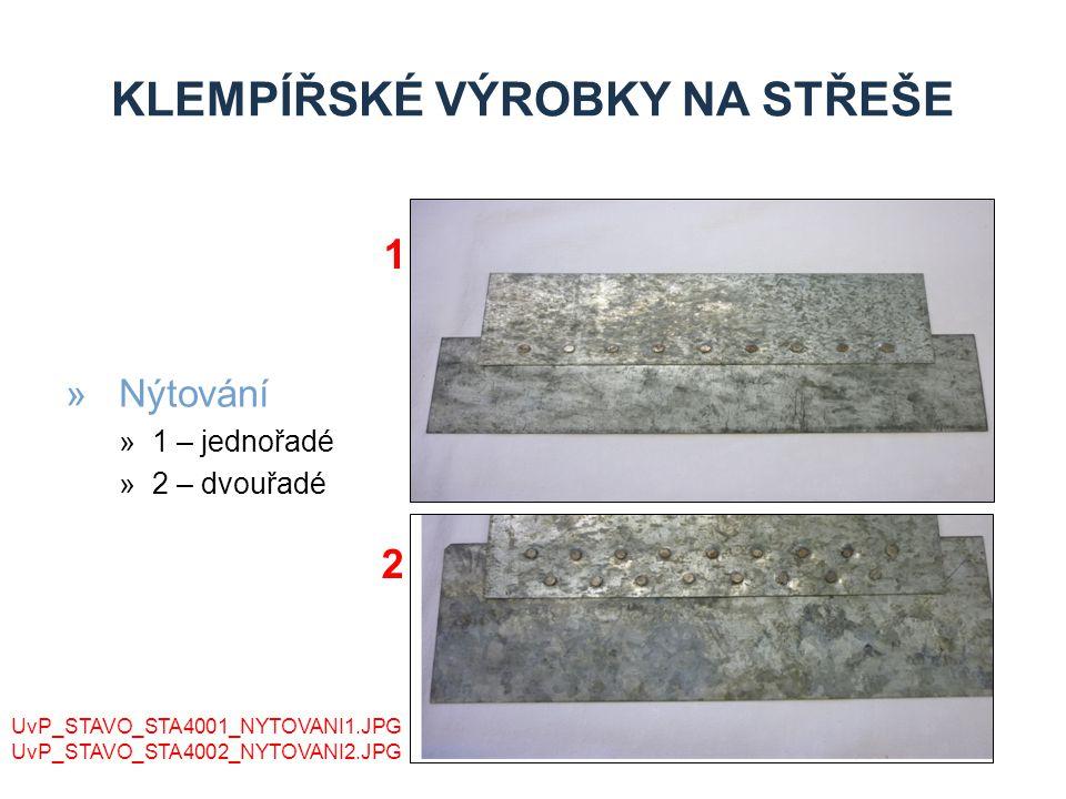 1.ČSN 73 3610 Klempířské práce stavební.Vydavatelství úřadu pro normalizaci a měření Praha.
