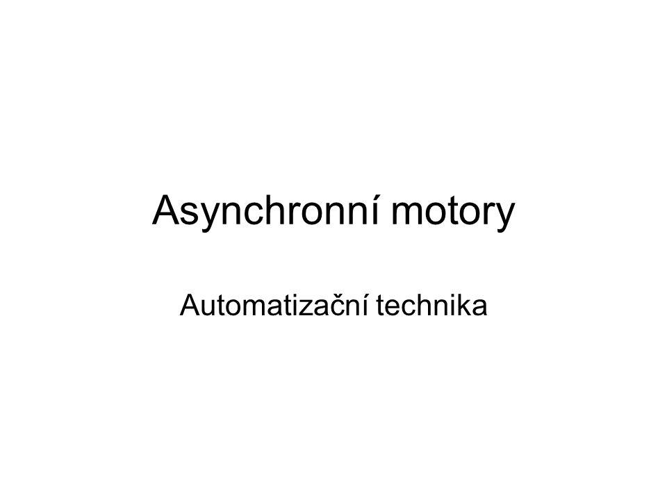 Asynchronní motory Automatizační technika