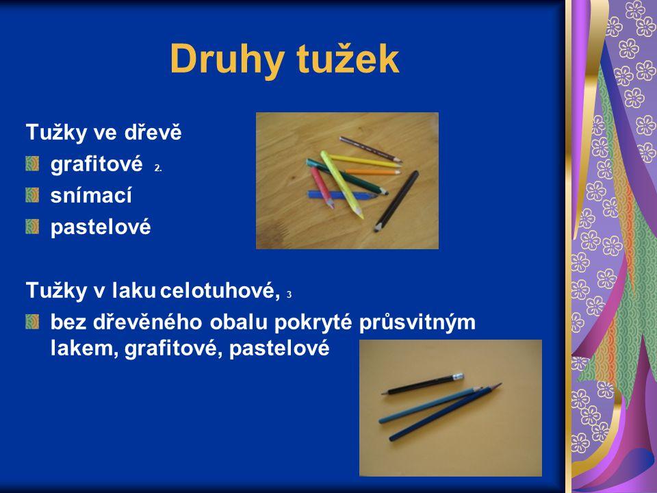 Druhy tužek Tužky ve dřevě grafitové 2. snímací pastelové Tužky v laku celotuhové, 3 bez dřevěného obalu pokryté průsvitným lakem, grafitové, pastelov