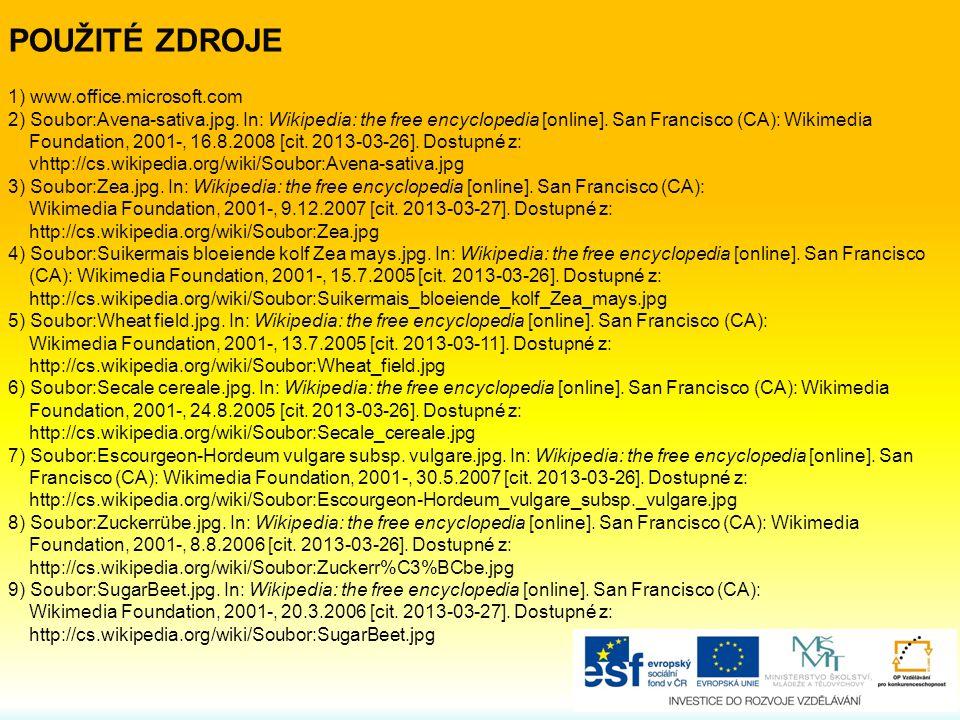 1) www.office.microsoft.com 2) Soubor:Avena-sativa.jpg.