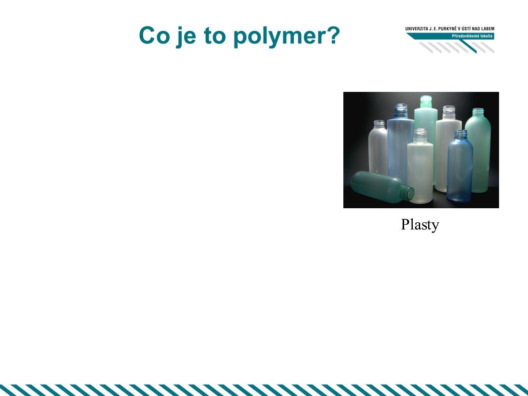 Co je to polymer? Plasty