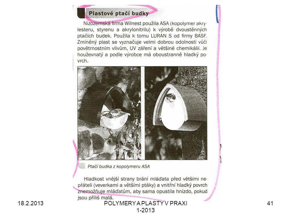 18.2.2013POLYMERY A PLASTY V PRAXI 1-2013 41