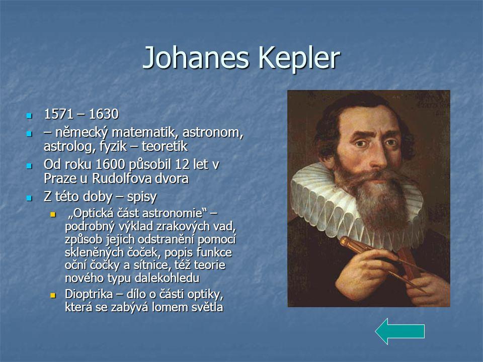 """Jan Marek Marků 1595 – 1667 1595 – 1667 Český matematik a fyzik Český matematik a fyzik V roce 1648 zjistil, že bílé světlo je světlem složeným a vysvětlil podstatu duhy V roce 1648 zjistil, že bílé světlo je světlem složeným a vysvětlil podstatu duhy """"Kniha o duze – pojednává o optických jevech v atmosféře, o ohybu světla na malých otvorech, překážkách,.."""