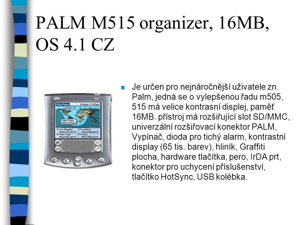 PALM M515 organizer, 16MB, OS 4.1 CZ n Je určen pro nejnáročnější uživatele zn.