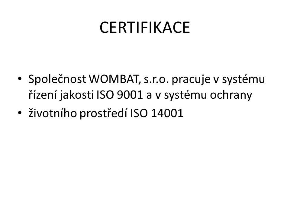 CERTIFIKACE Společnost WOMBAT, s.r.o.