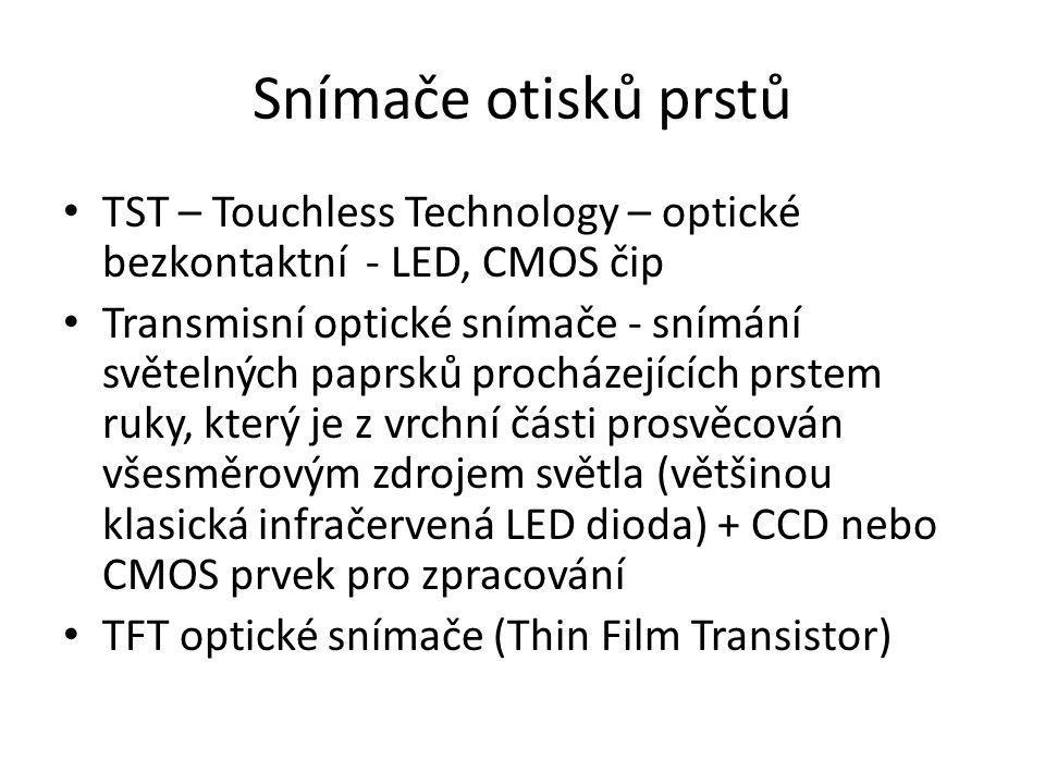 Snímače otisků prstů TST – Touchless Technology – optické bezkontaktní - LED, CMOS čip Transmisní optické snímače - snímání světelných paprsků procház