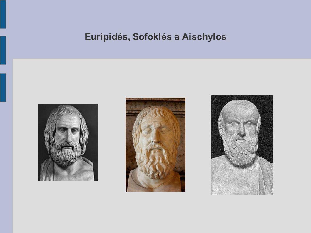 Euripidés, Sofoklés a Aischylos