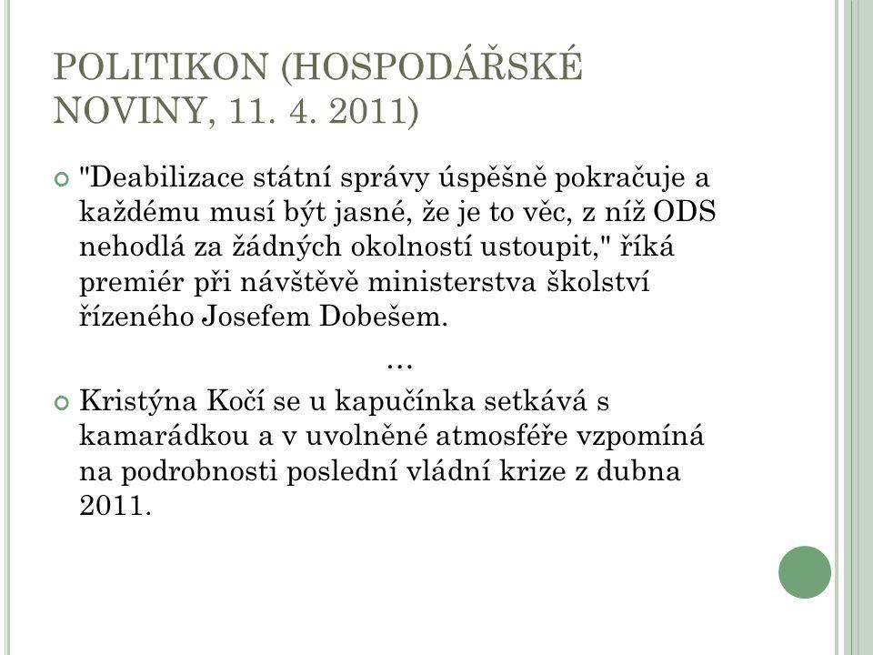 POLITIKON (HOSPODÁŘSKÉ NOVINY, 11. 4.