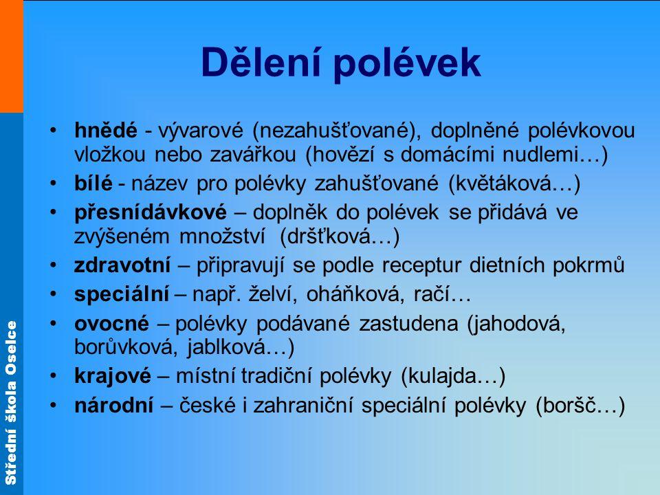 Střední škola Oselce Čištění vývarů 1.