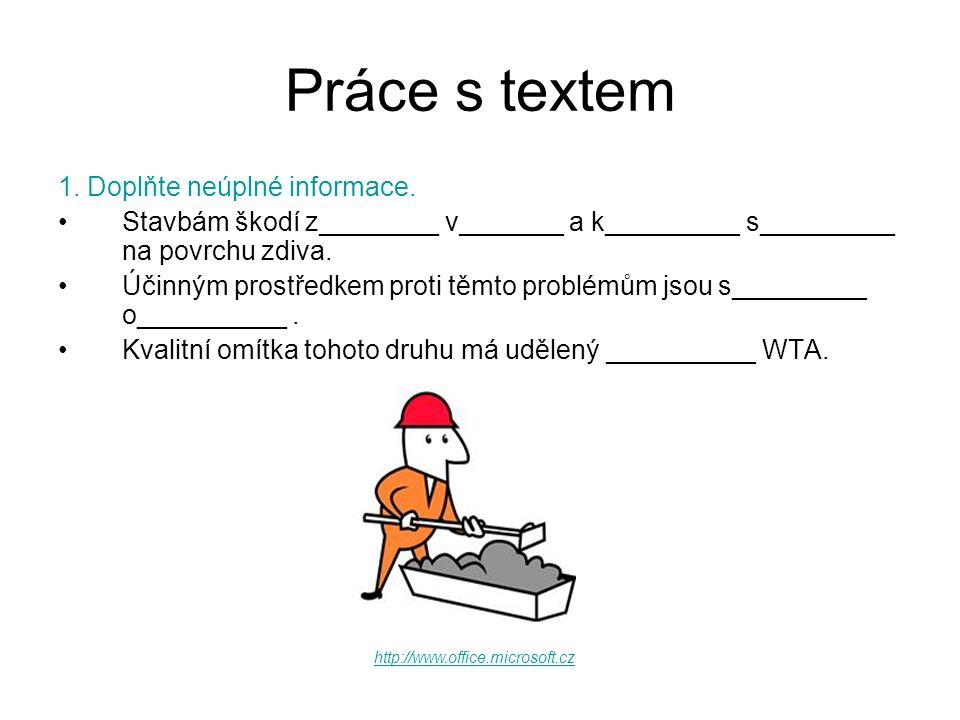 Práce s textem (Označte křížkem správnou odpověď.) 2.