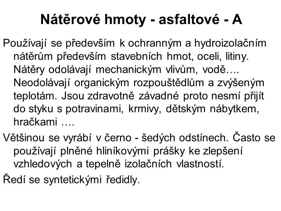 Nátěrové hmoty - asfaltové - A Obr.5 Obr.6