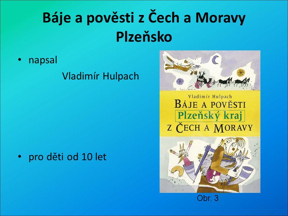 O čem kniha je: Další z řady knih o pověstech z Čech a Moravy.
