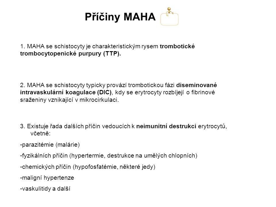 Příčiny MAHA 3.