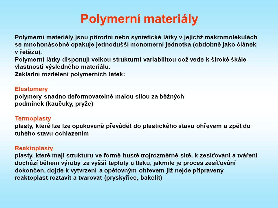 Polymerní materiály Polymerní materiály jsou přírodní nebo syntetické látky v jejichž makromolekulách se mnohonásobně opakuje jednodušší monomerní jed