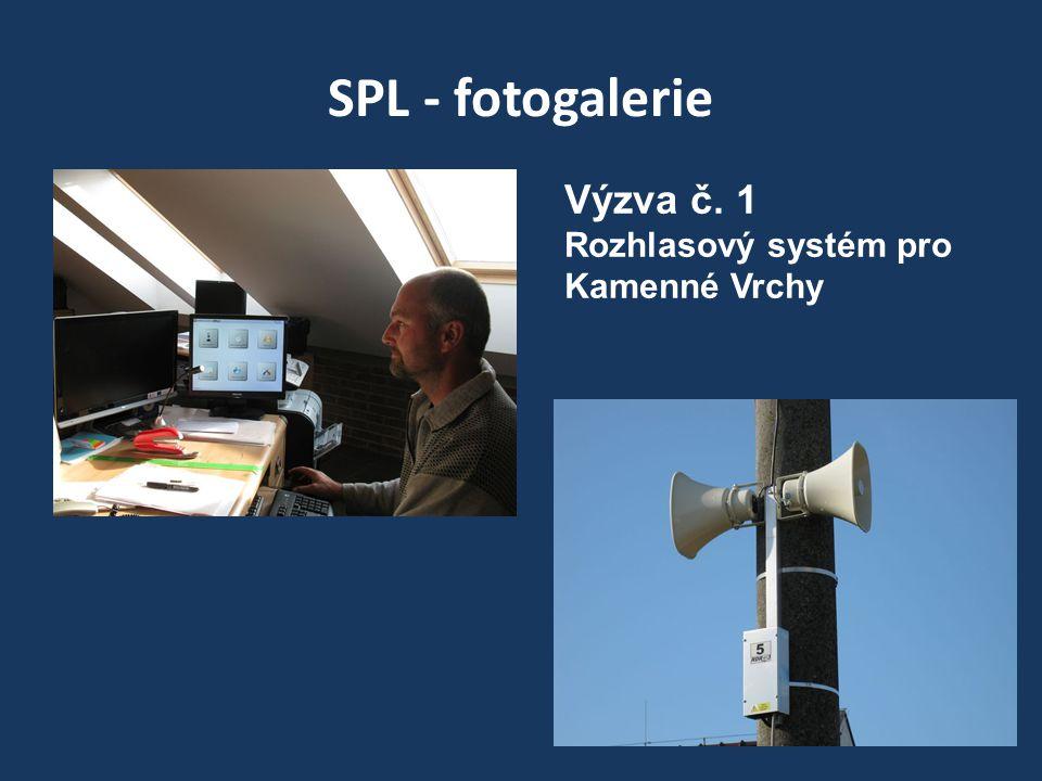 SPL - fotogalerie Výzva č. 1 Rozhlasový systém pro Kamenné Vrchy