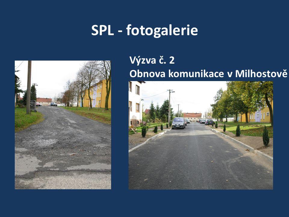 SPL - fotogalerie Výzva č. 2 Obnova komunikace v Milhostově