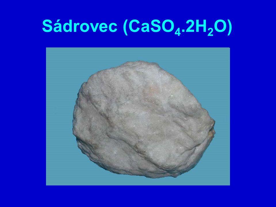 Sádrovec (CaSO 4.2H 2 O)