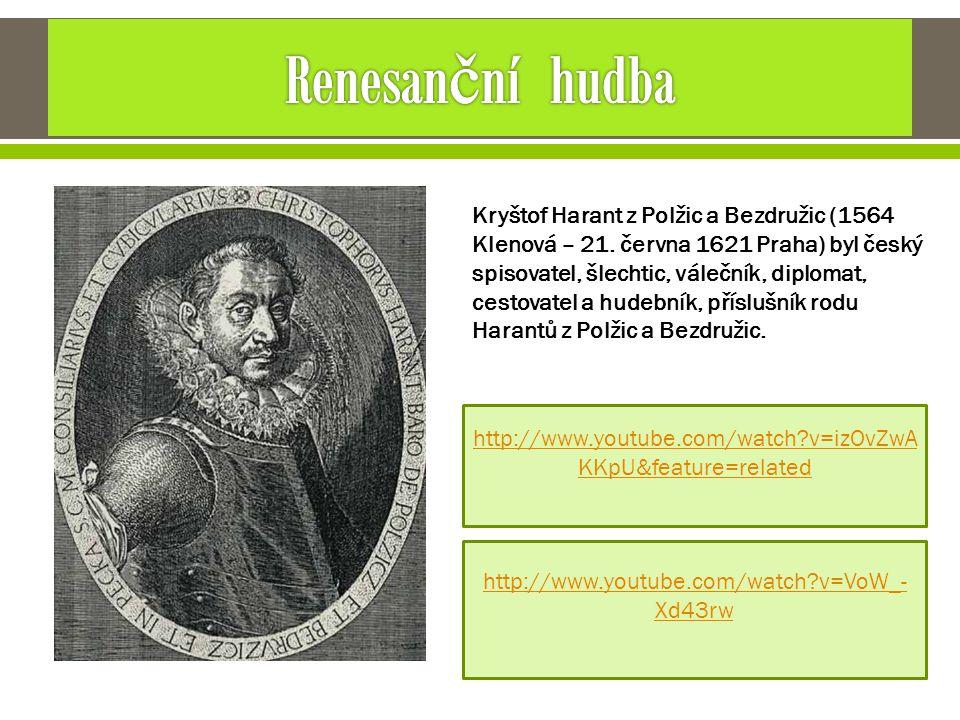 Kryštof Harant z Polžic a Bezdružic (1564 Klenová – 21. června 1621 Praha) byl český spisovatel, šlechtic, válečník, diplomat, cestovatel a hudebník,