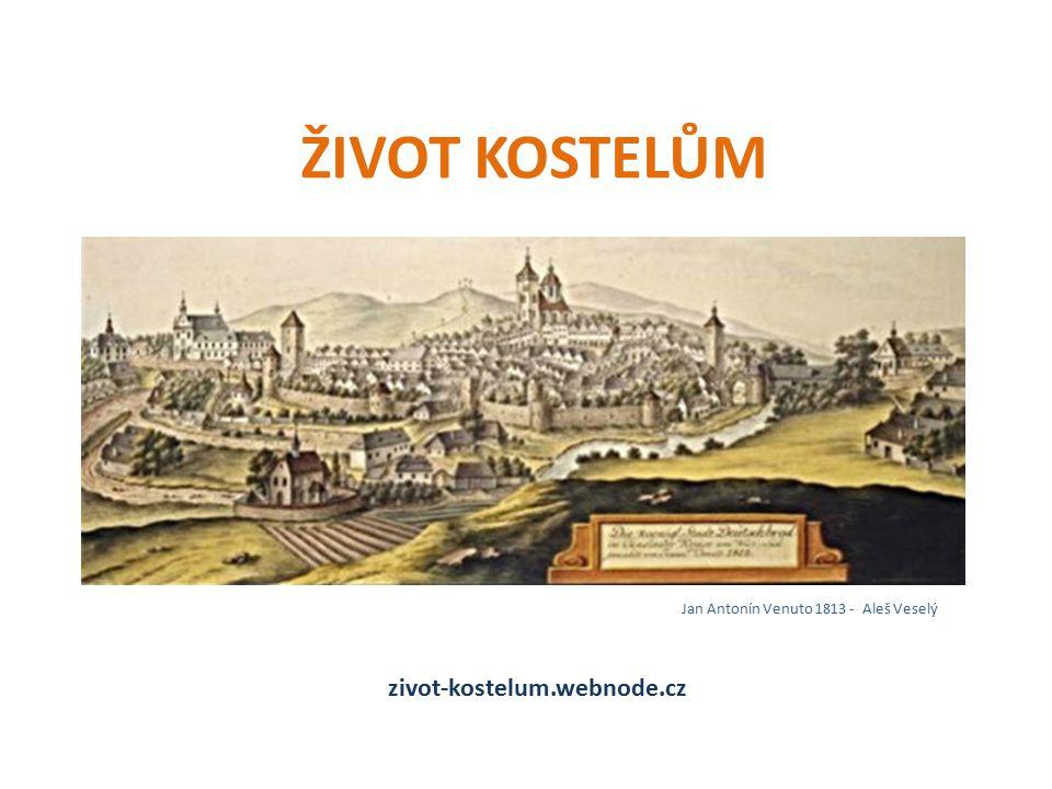 ŽIVOT KOSTELŮM Jan Antonín Venuto 1813 - Aleš Veselý zivot-kostelum.webnode.cz