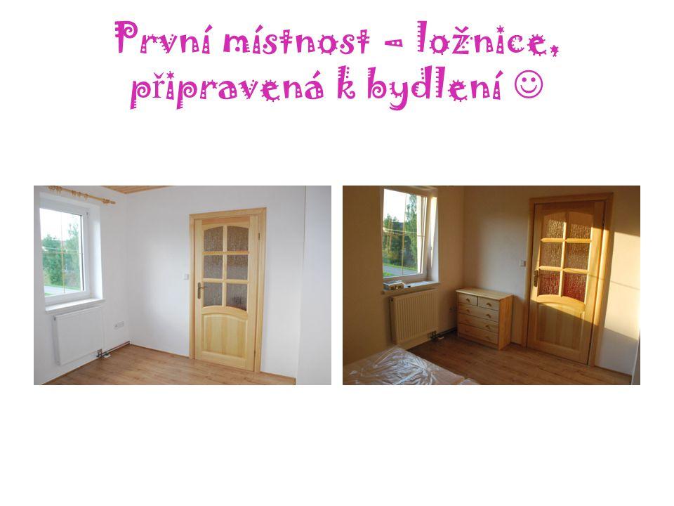 První místnost – ložnice, p ř ipravená k bydlení