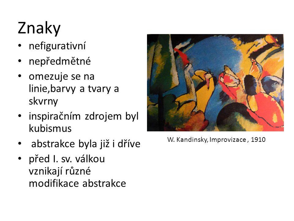 Hlavní proudy a představitelé Neoplasticismus / Piet Mondrian Orfismus /Robert Delaunay, František Kupka Suprematismus / Kazimir Malevič Akční malba /Jackson Pollock Informel /Jean Dubuffet Abstraktní expresionismus a lyrická abstrakce /Mark Rothko Op – Art / Victor Vasarely