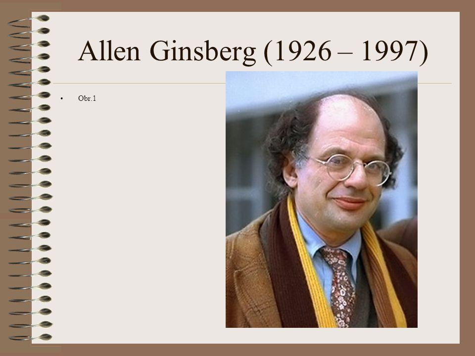 Allen Ginsberg (1926 – 1997) Obr.1