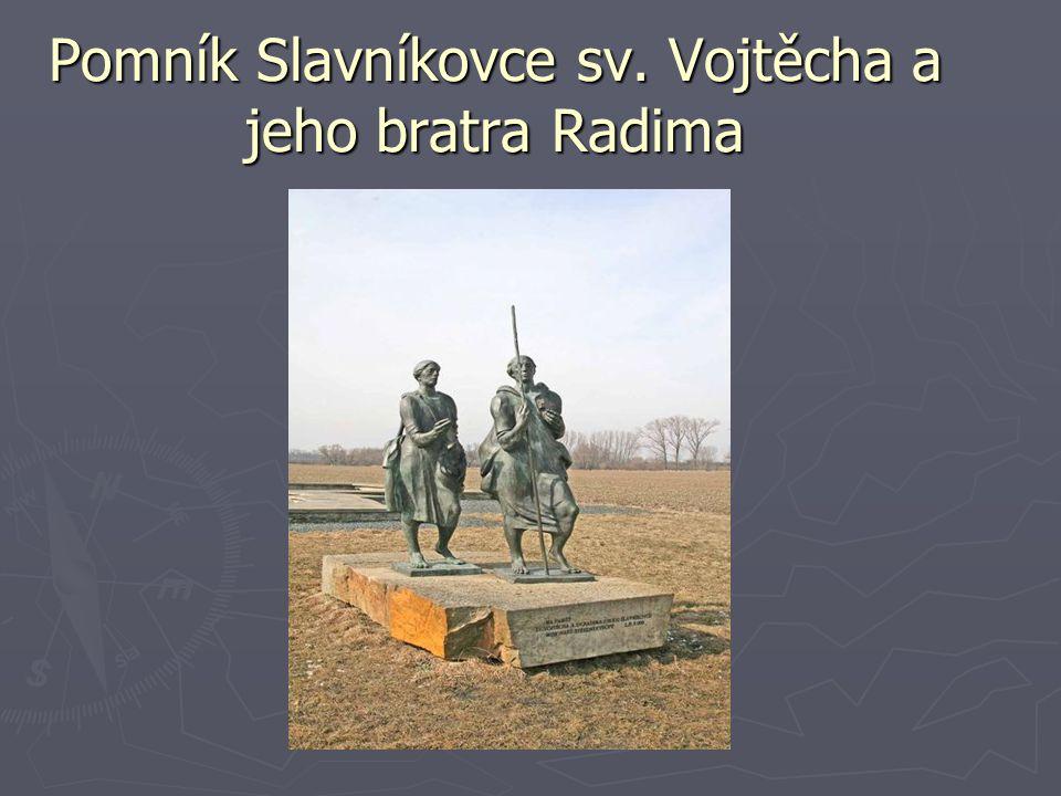 Pomník Slavníkovce sv. Vojtěcha a jeho bratra Radima