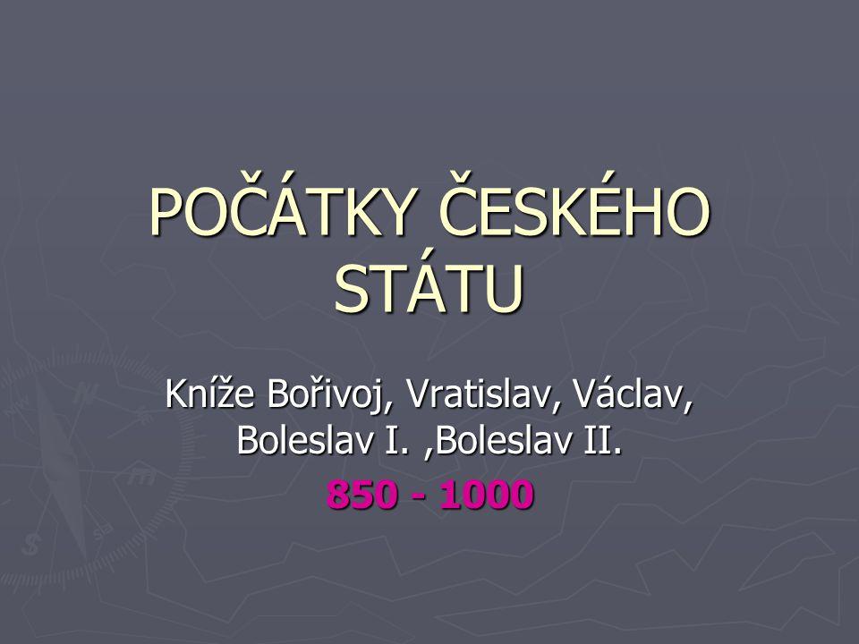 ► v době rozkvětu Velké Moravy Čechy byly její součástí ► na území Čech mnoho hradišť → zde kmen Čechů ► nejvýznamnější hradiště Praha (podle pověsti založená Libuší, její manžel byl Přemysl Oráč  Přemyslovci)