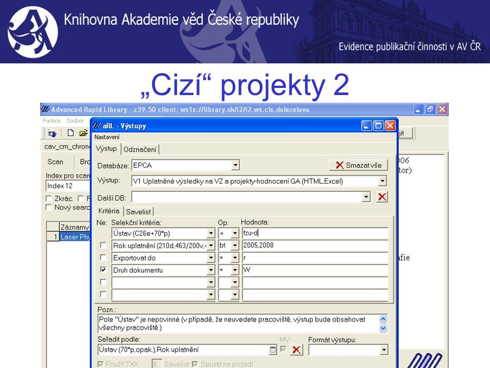 """""""Cizí"""" projekty 2"""