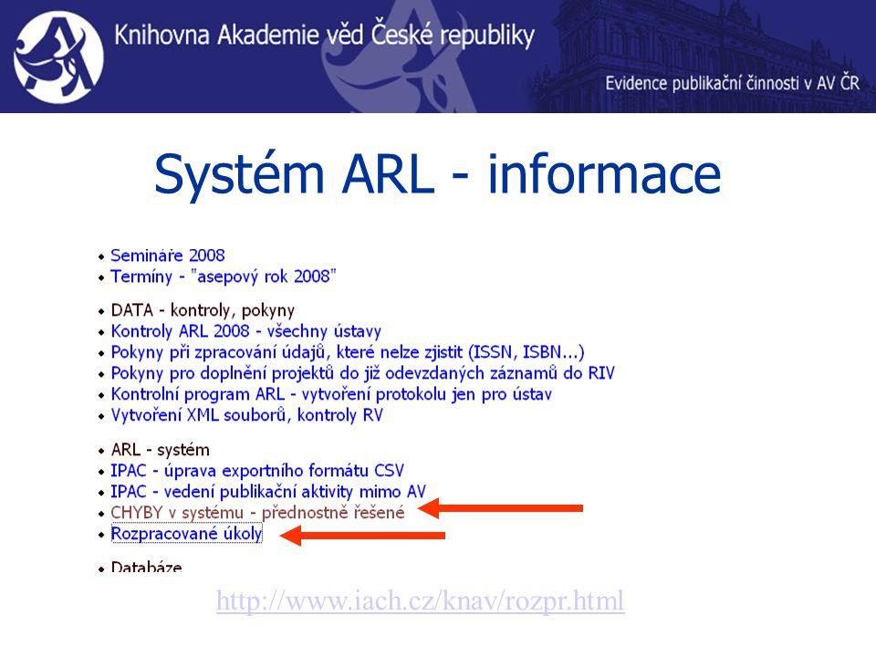 Systém ARL - informace http://www.iach.cz/knav/rozpr.html