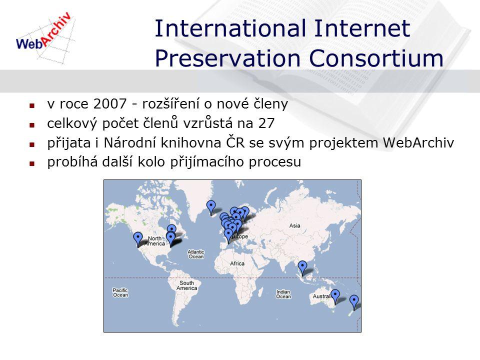 International Internet Preservation Consortium v roce 2007 - rozšíření o nové členy celkový počet členů vzrůstá na 27 přijata i Národní knihovna ČR se svým projektem WebArchiv probíhá další kolo přijímacího procesu