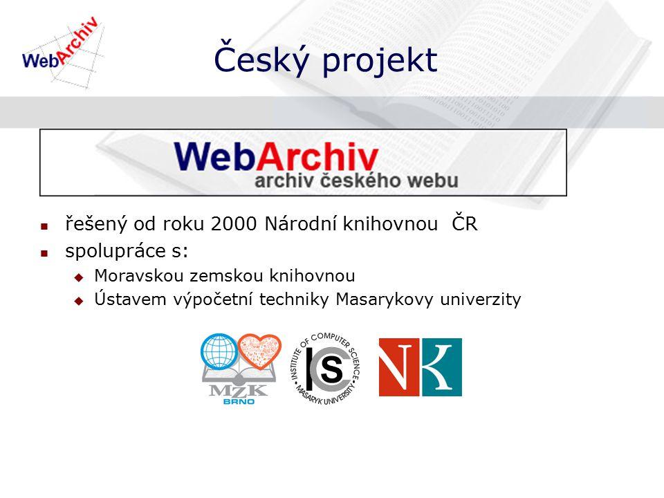 Český projekt řešený od roku 2000 Národní knihovnou ČR spolupráce s:  Moravskou zemskou knihovnou  Ústavem výpočetní techniky Masarykovy univerzity