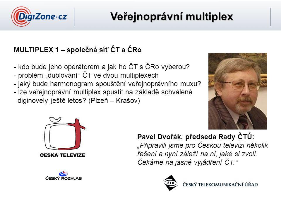 """Veřejnoprávní multiplex MULTIPLEX 1 – společná síť ČT a ČRo - kdo bude jeho operátorem a jak ho ČT s ČRo vyberou? - problém """"dublování"""" ČT ve dvou mul"""